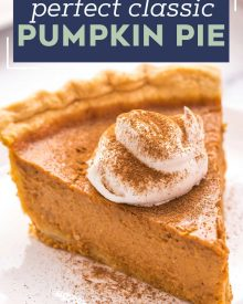 My Classic Pumpkin Pie is velvety smooth and creamy, perfectly spiced, and so easy to make! The perfect dessert for the holidays, and the only pumpkin pie recipe you'll need. #pumpkin #pumpkinpie #pie #dessert #baking #fromscratch #libby #thanksgiving #holidays