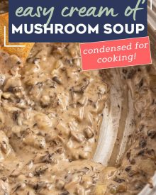 No need to buy a can from the store, this Homemade Condensed Cream of Mushroom Soup tastes SO much better than anything from a can, is easy to make, you can feel good about using it, and as a bonus, it can be frozen! #creamofmushroom #condensedsoups #mushroom #condensed #soup #homemade #easyrecipe #fromscratch #holiday #thanksgiving