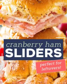 Looking for a great way to use up that leftover holiday ham? Try making these crowd pleasing Cranberry Ham Sliders!  Perfect with deli ham too, these quick and easy little Hawaiian roll sandwiches are a true family favorite! #ham #sliders #cranberry #leftovers #holiday #thanksgiving #christmas #hawaiianrolls