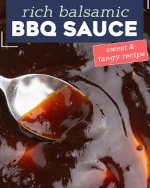 This easy Balsamic BBQ Sauce uses a handful of ingredients, and has a beautifully tangy/sweet/savory flavor combination! Perfect for slathering on grilled meats, vegetables, burgers, or as a dipping sauce! #bbqsauce #barbecue #balsamic