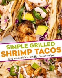 These Grilled Shrimp Tacos are smoky, a little spicy, and bursting with fresh flavors! The creamy sriracha lime sauce just takes them over the top. Easy to cook the shrimp indoors too! #tacos #shrimp #grilled