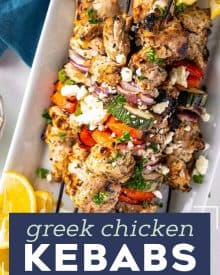 Juicy chicken thighs marinated in an ultra flavorful lemon and herb yogurt sauce, skewered with veggies and grilled to perfection. Perfect for summer, but recipe has alternative cooking methods for winter too! #chicken #greek #kebabs