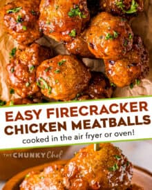 No more boring chicken meatballs! These Firecracker Chicken Meatballs are delicious on their own, but SO much better with the sweet, savory and spicy firecracker sauce! Perfect for a party or fun dinner! #appetizer #meatballs #firecracker #airfryer