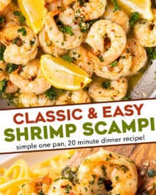 Shrimp Scampi is made with big, juicy shrimp that are cooked in a garlic butter wine sauce! Made in 20 minutes, including prep, it's perfect for a weeknight dinner. Serve with crusty bread, or over some al dente pasta! #shrimp #scampi #seafood #easydinner